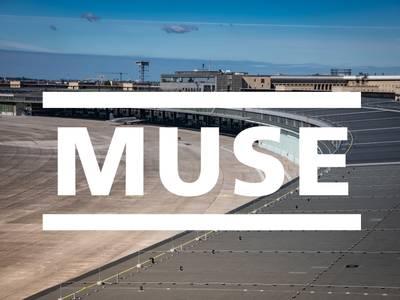 Tempelhof Sounds – Muse
