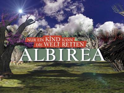 Albirea - Nur ein Kind kann die Welt retten