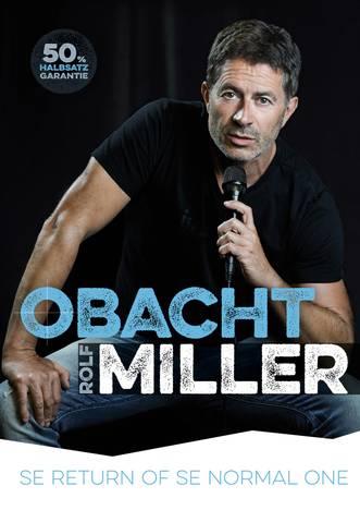 Obacht Miller – Rolf Miller