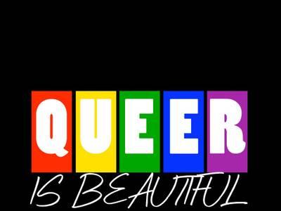 QUEER IS BEAUTIFUL