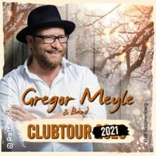 Gregor Meyle Tour 2021