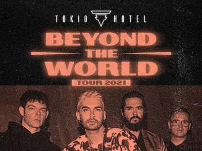 Tokio Hotel – Beyond The World Tour 2021